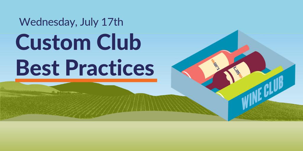Custom Club Best Practices