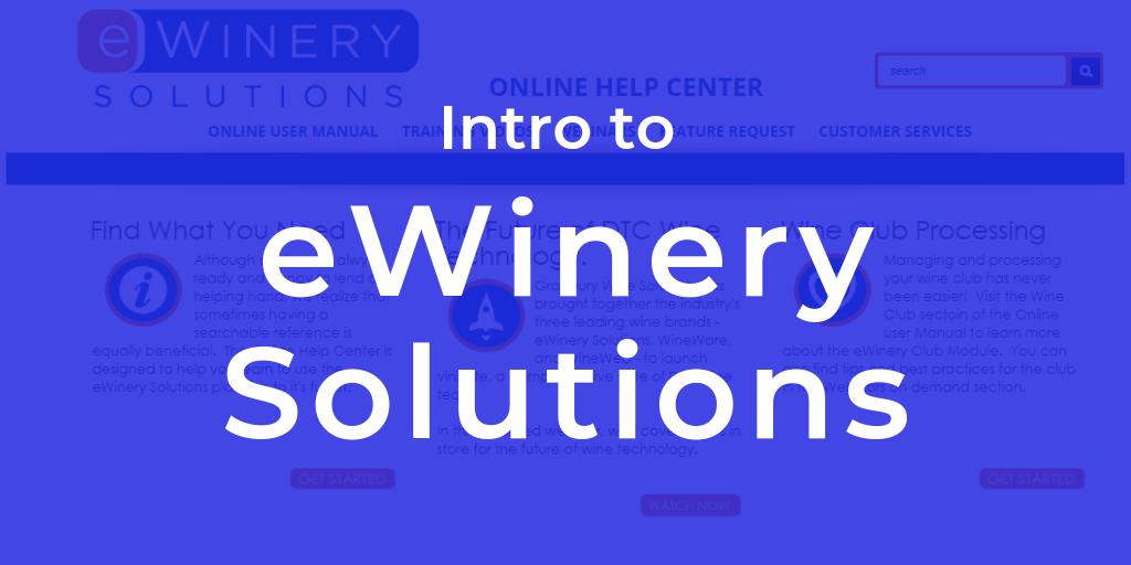 Intro to eWinery training webinar