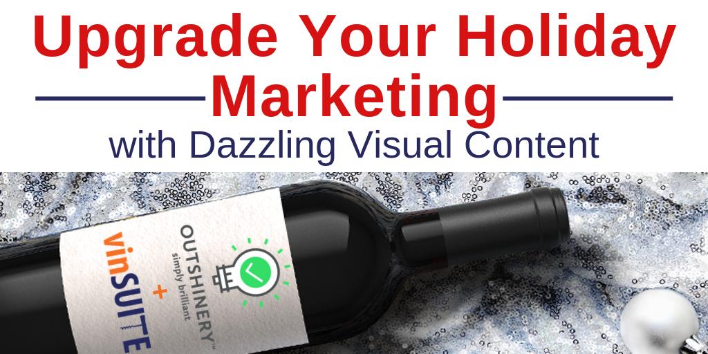Upgrade Your Holiday Marketing